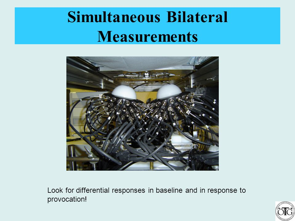 Simultaneous Bilateral Measurements Look for differential responses in baseline and in response to provocation!
