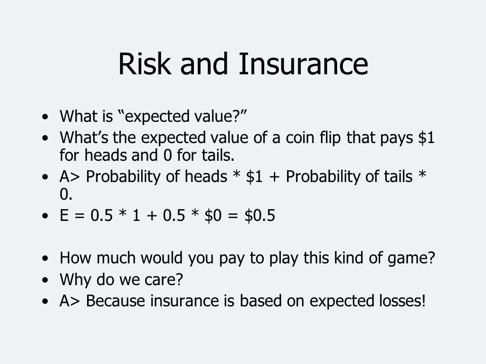 Anatomy of an Insurance Premium The amount paid for insurance can be separated into two parts.