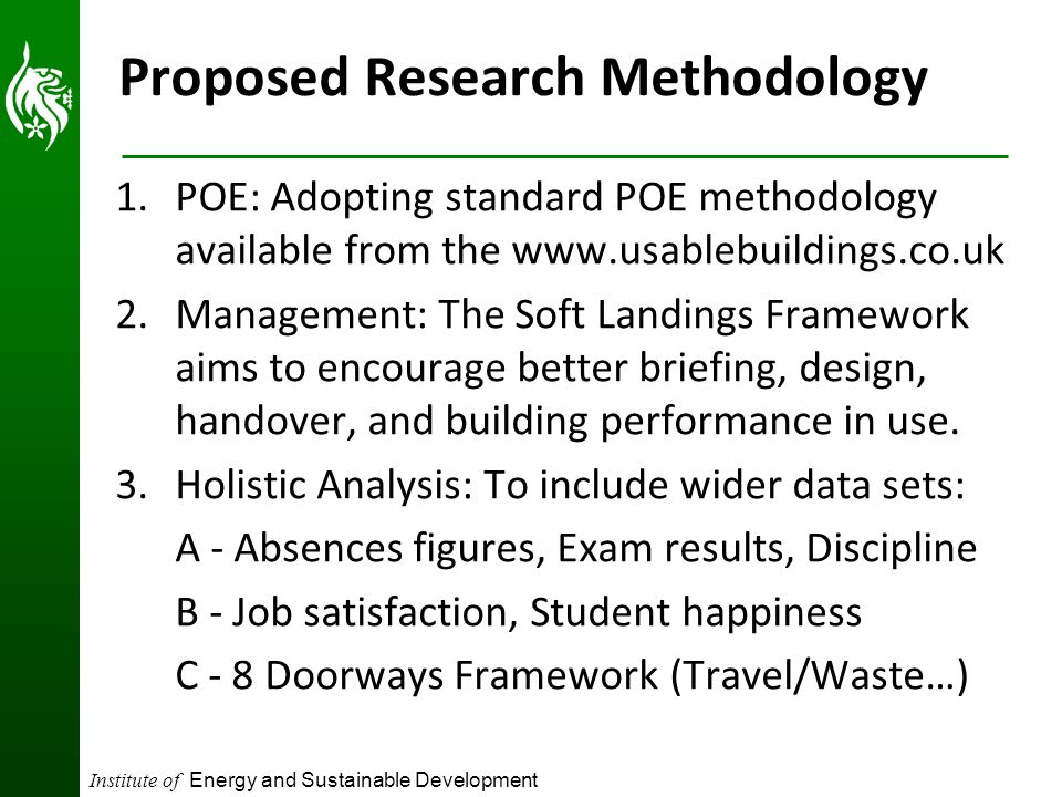 Institute of Energy and Sustainable Development Proposed Research Methodology 1.POE: Adopting standard POE methodology available from the www.usablebu