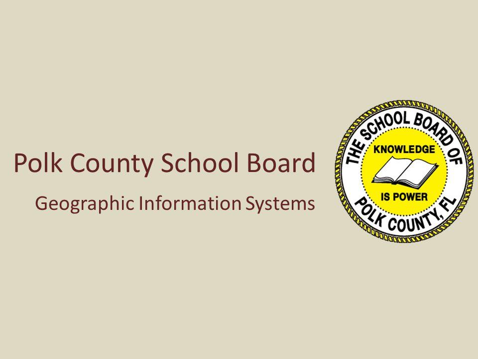 Polk County School Board Geographic Information Systems