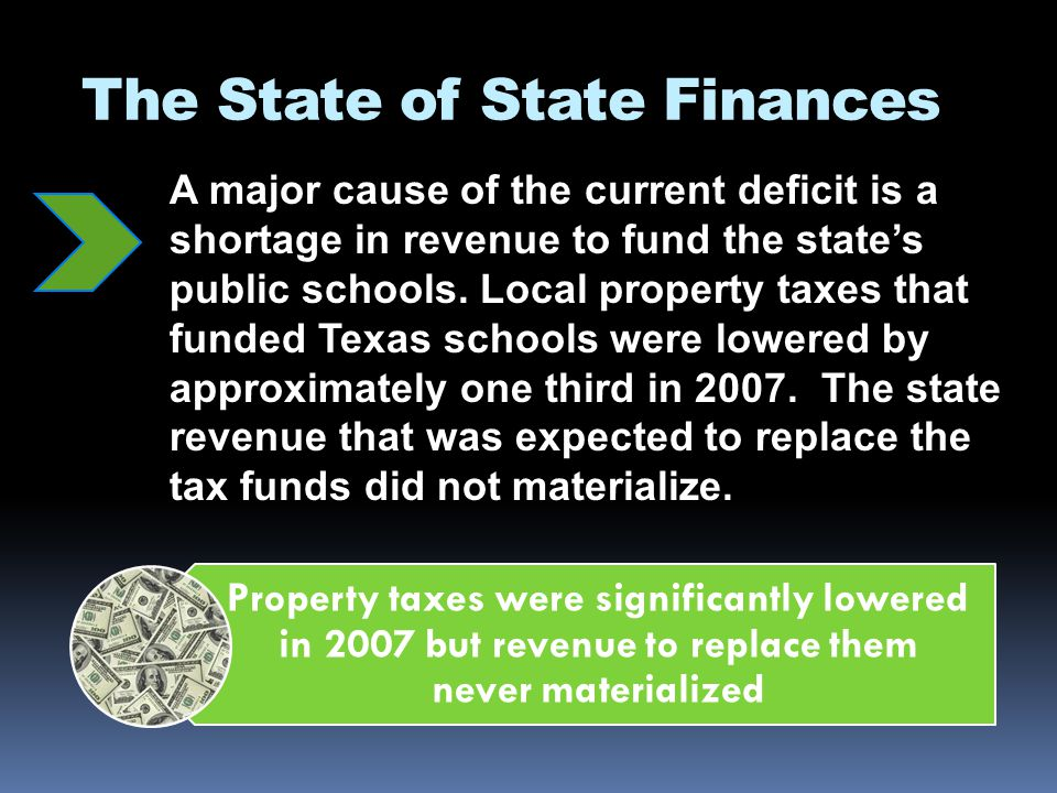 The State of State Finances Legislative leaders have publicly committed to not raising taxes and not using the states rainy day fund.
