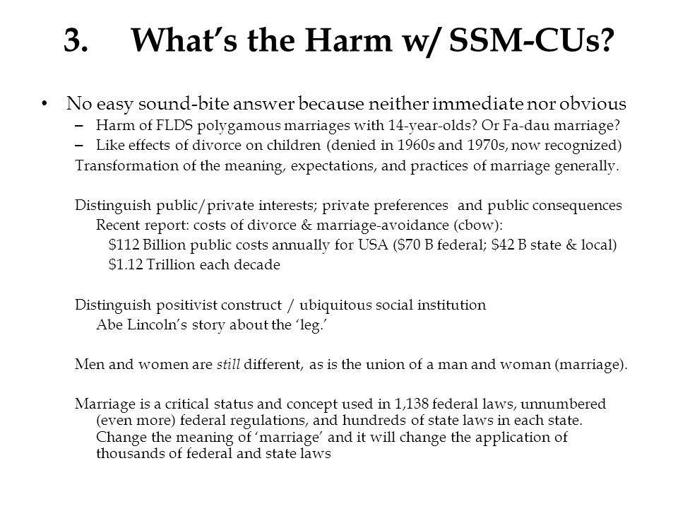 3.Whats the Harm w/ SSM-CUs.