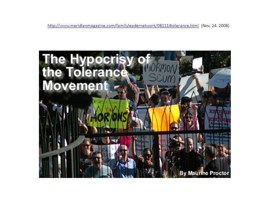 http://www.meridianmagazine.com/familyleadernetwork/081114tolerance.htmlhttp://www.meridianmagazine.com/familyleadernetwork/081114tolerance.html (Nov.