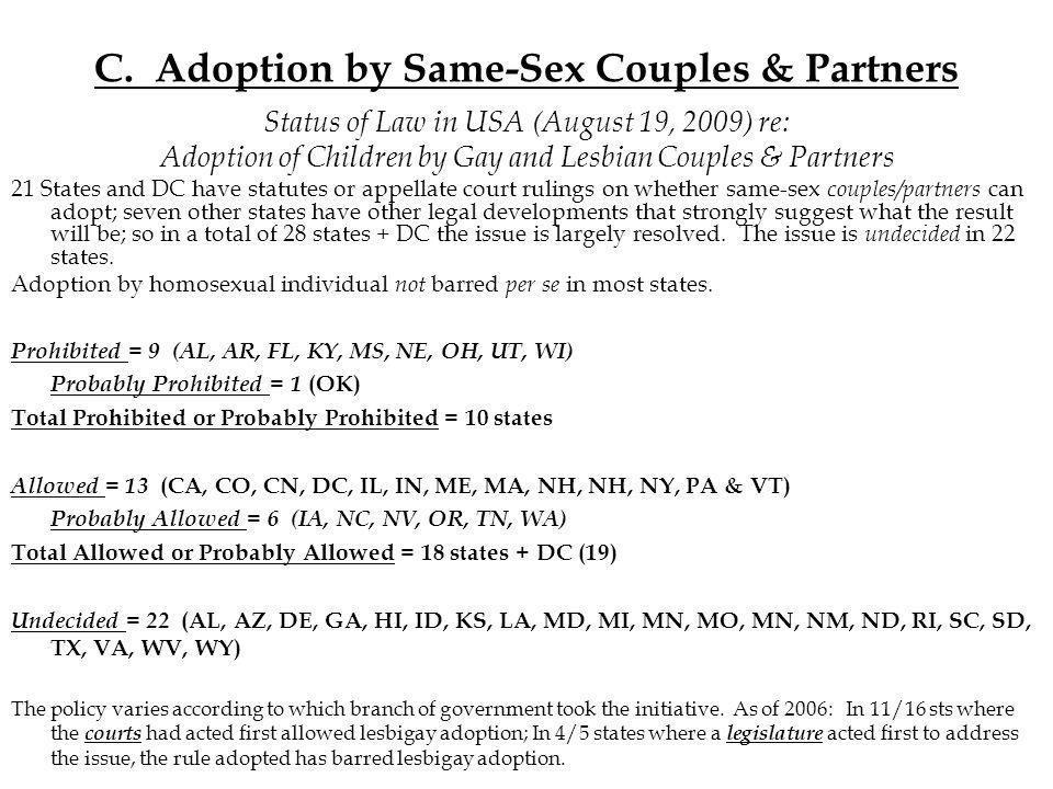 C. Adoption by Same-Sex Couples & Partners Status of Law in USA (August 19, 2009) re: Adoption of Children by Gay and Lesbian Couples & Partners 21 St