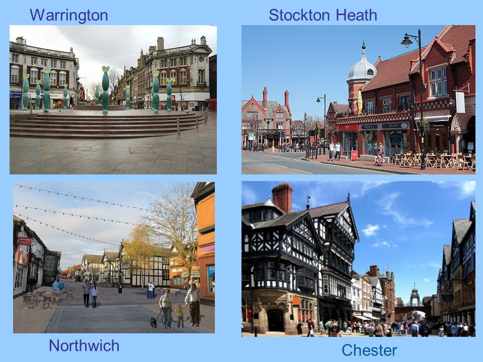 Warrington Stockton Heath Northwich Chester