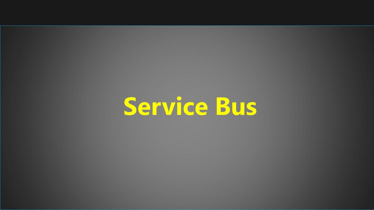 Service Bus Service Bus