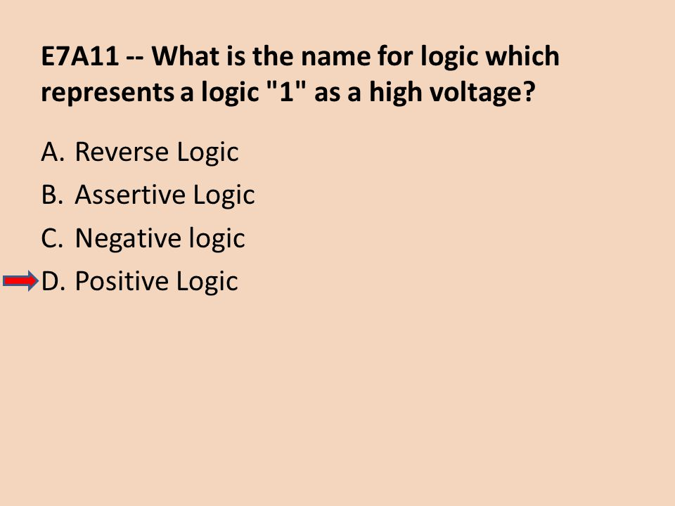 E7A11 -- What is the name for logic which represents a logic