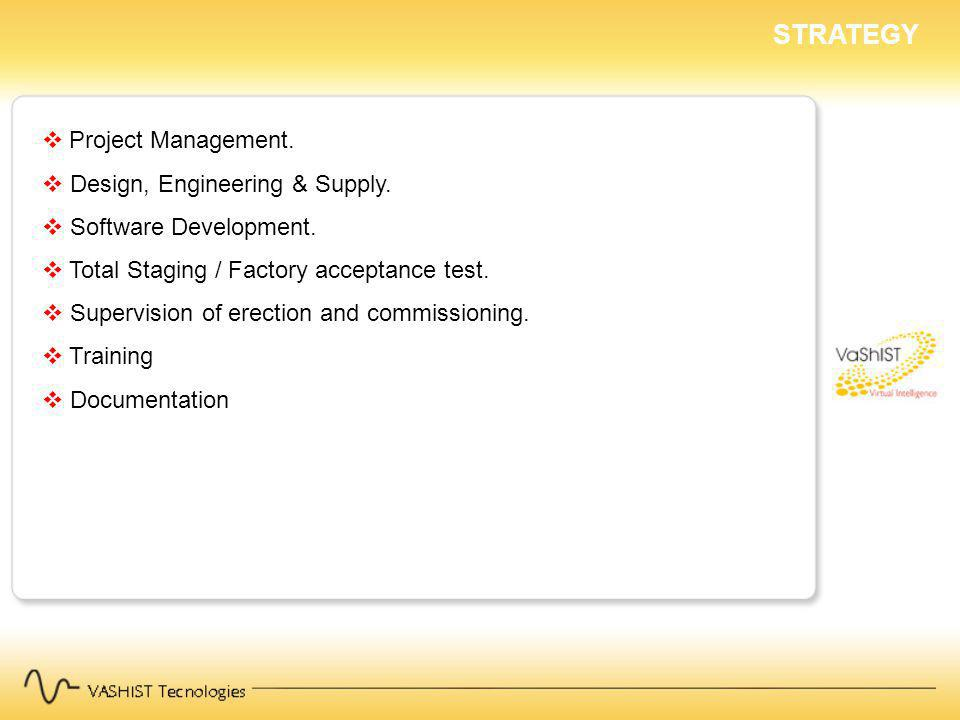 STRATEGY Project Management.Design, Engineering & Supply.