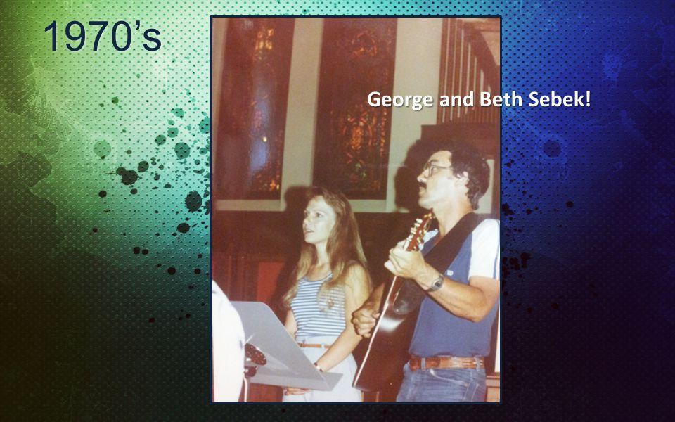 1970s George and Beth Sebek!