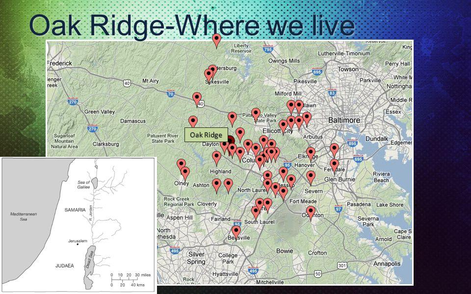 Oak Ridge-Where we live Oak Ridge