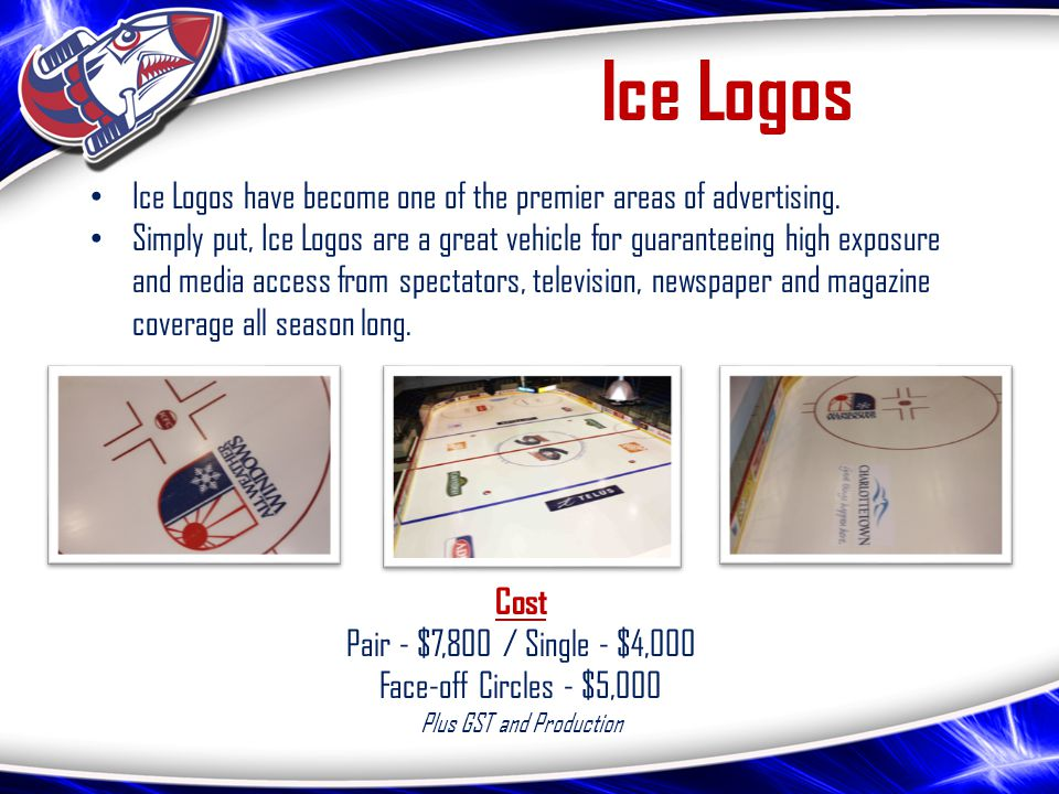 Ice Logos Ice Logos have become one of the premier areas of advertising.