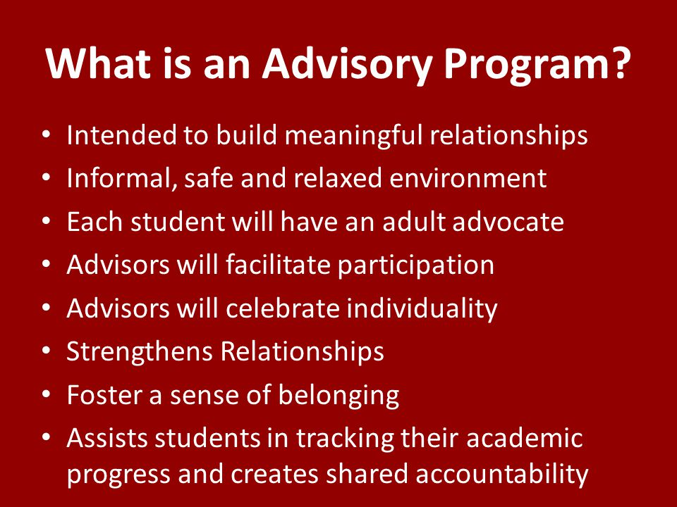 What is an Advisory Program.
