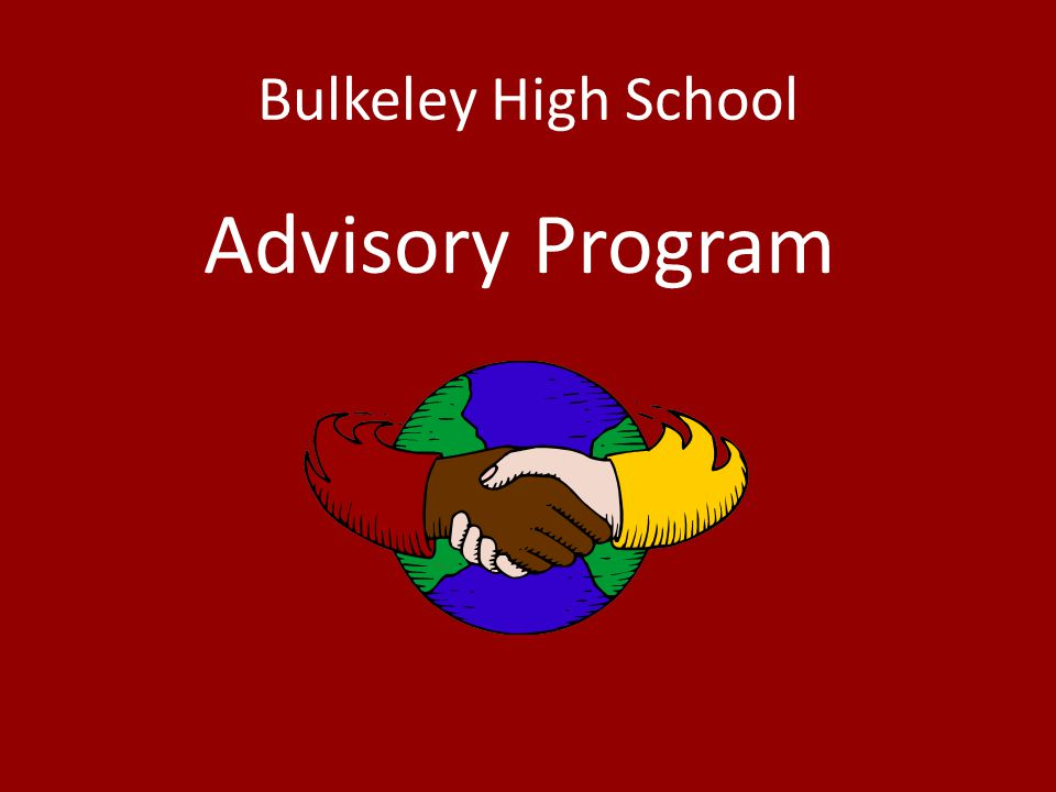 BHS Core Values The Bulkeley High School community believes that all students can become responsible, independent individuals possessing the academic, social, and civic competencies for the 21st century.