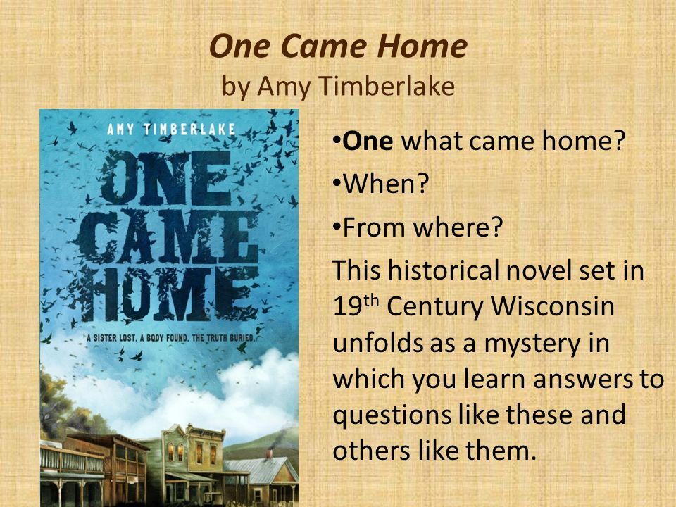 One Came Home by Amy Timberlake One what came home.