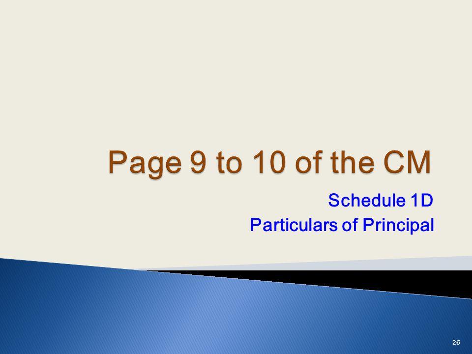 Schedule 1D Particulars of Principal 26