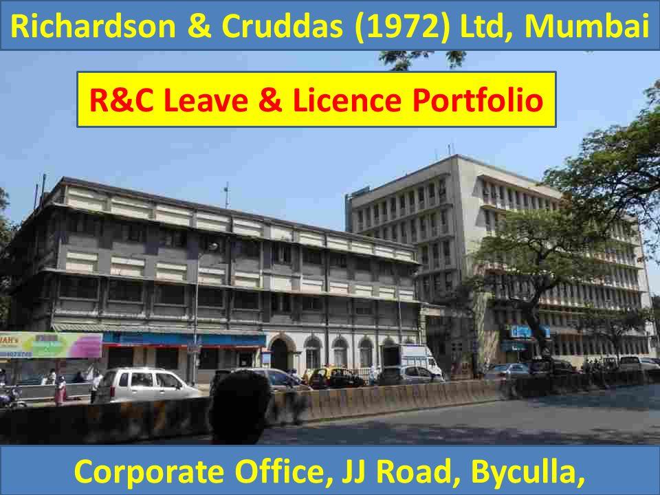 Richardson & Cruddas (1972) Ltd, Mumbai Corporate Office, JJ Road, Byculla, R&C Leave & Licence Portfolio