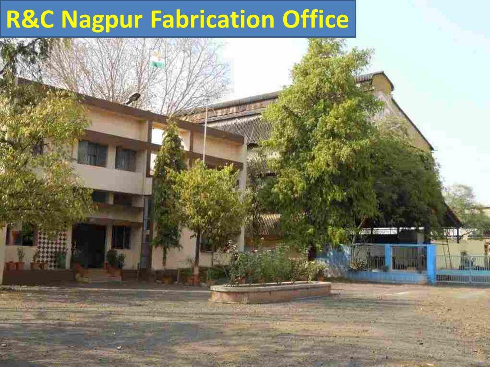 R&C Nagpur Fabrication Office
