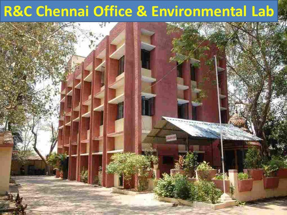 R&C Chennai Office & Environmental Lab