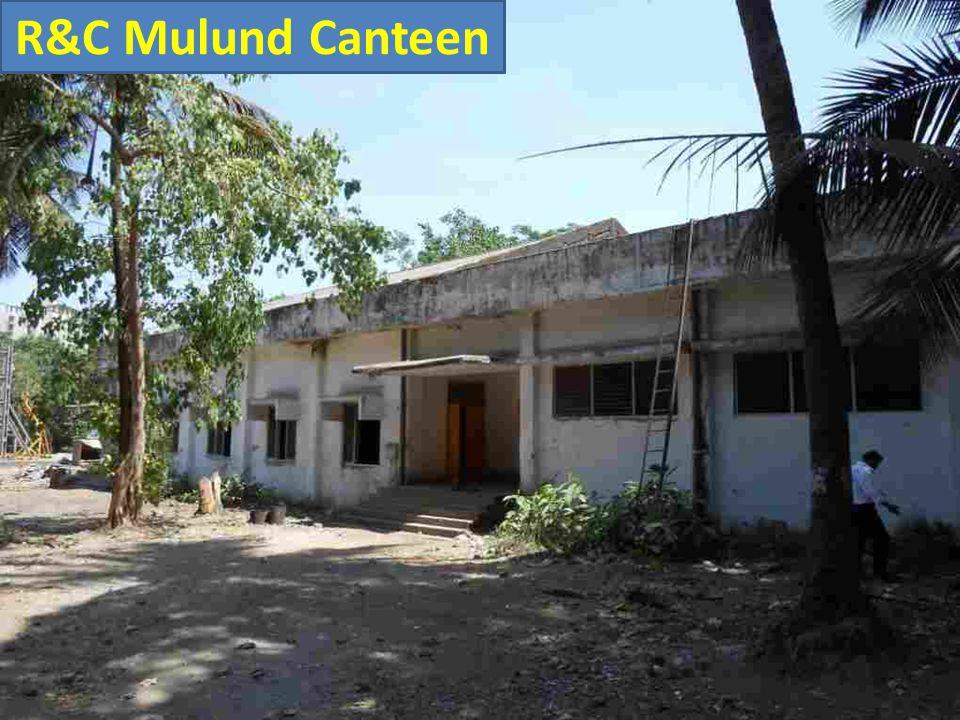 R&C Mulund Canteen