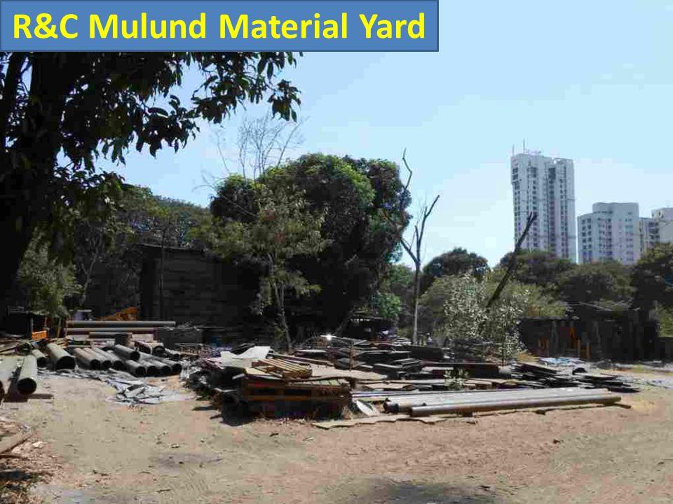 R&C Mulund Material Yard