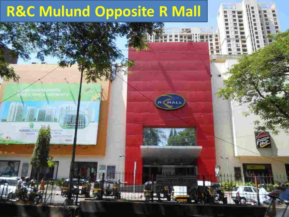 R&C Mulund Opposite R Mall