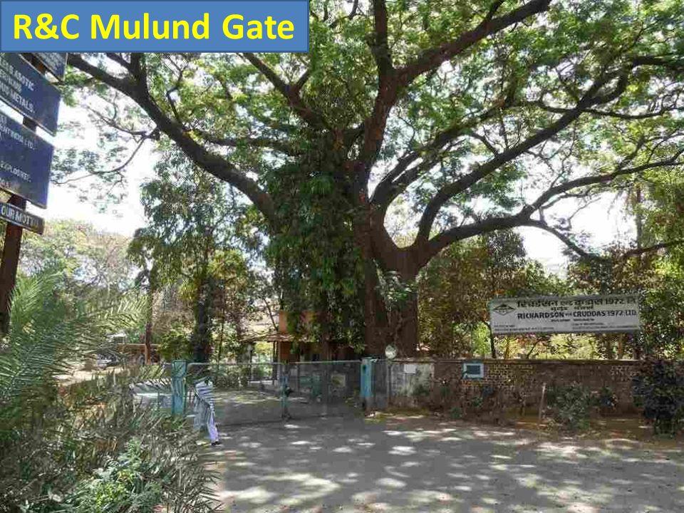 R&C Mulund Gate