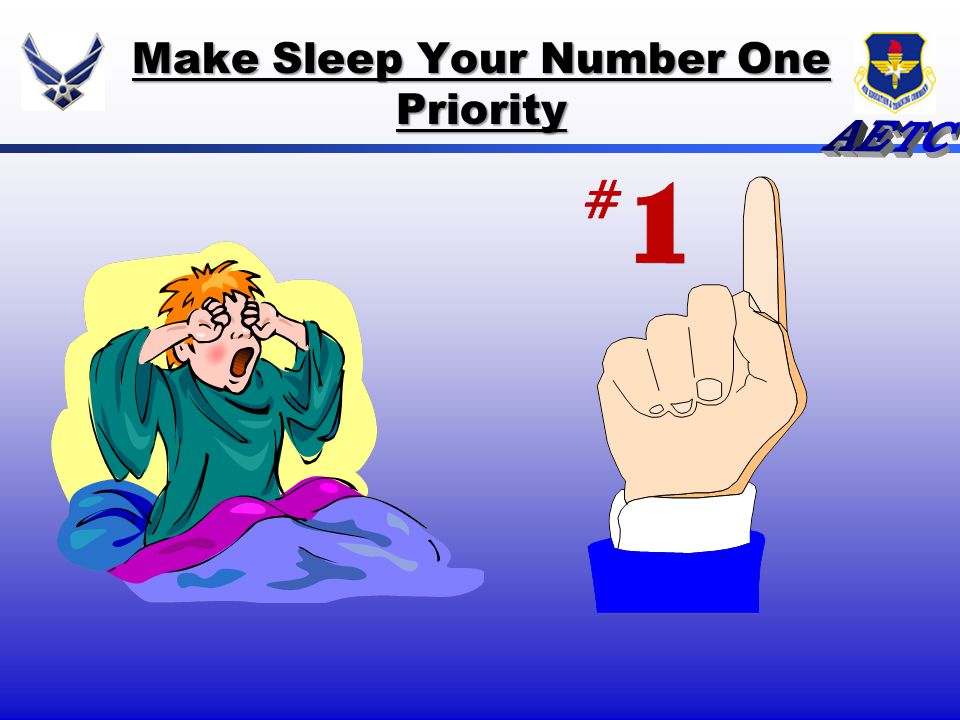 Make Sleep Your Number One Priority