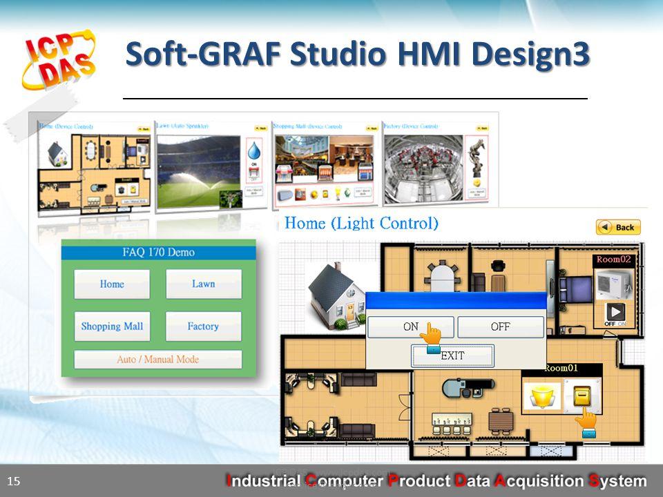 Soft-GRAF Studio HMI Design3 ICP DAS www.icpdas.com service@icpdas.com 15