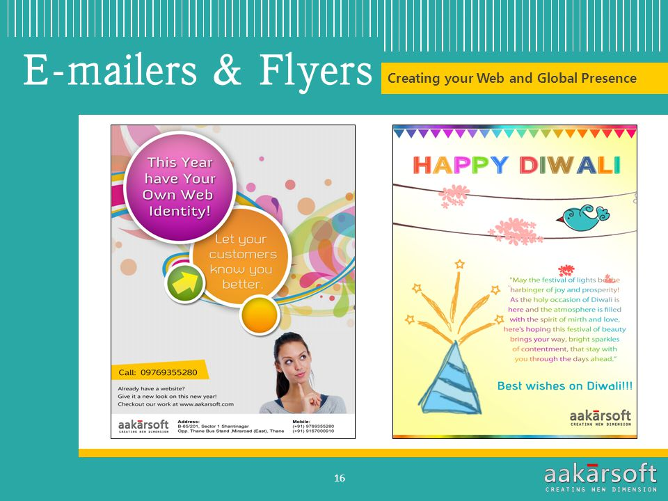Creating your Web and Global Presence E-mailers & Flyers 16