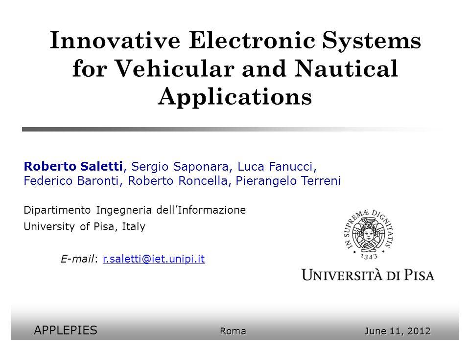 Innovative Electronic Systems for Vehicular and Nautical Applications Roberto Saletti, Sergio Saponara, Luca Fanucci, Federico Baronti, Roberto Roncel