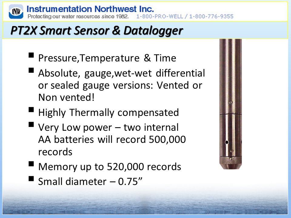 PT2X Smart Sensor & Datalogger Pressure,Temperature & Time Absolute, gauge,wet-wet differential or sealed gauge versions: Vented or Non vented.