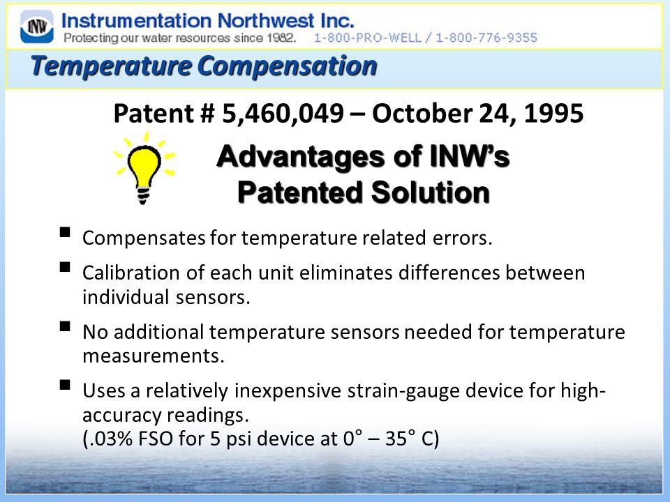 Temperature Compensation Compensates for temperature related errors.