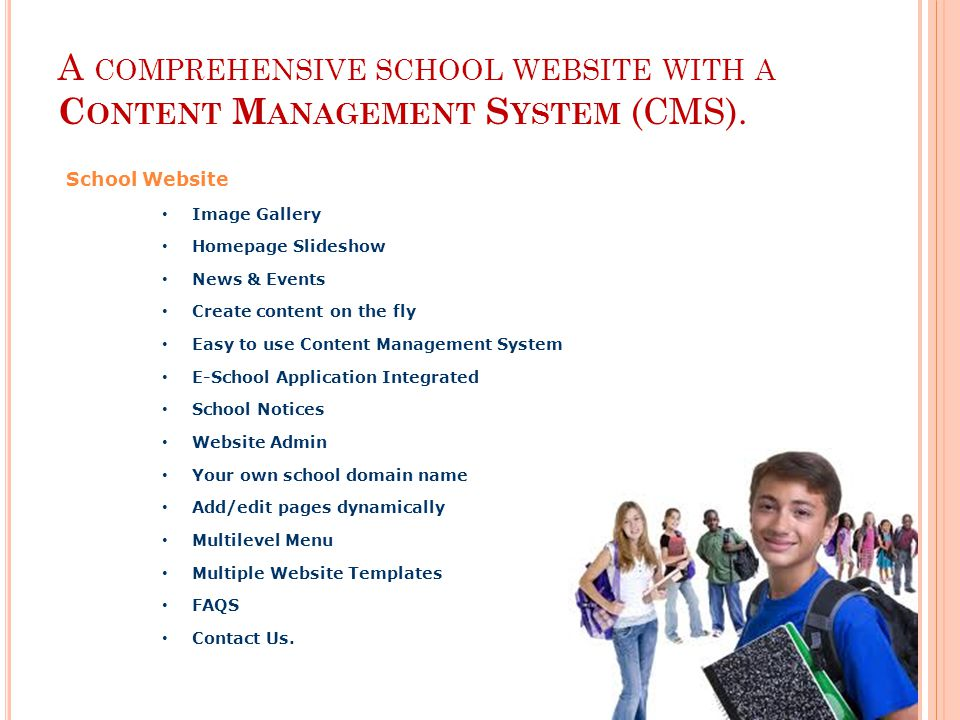 A COMPREHENSIVE SCHOOL WEBSITE WITH A C ONTENT M ANAGEMENT S YSTEM (CMS).