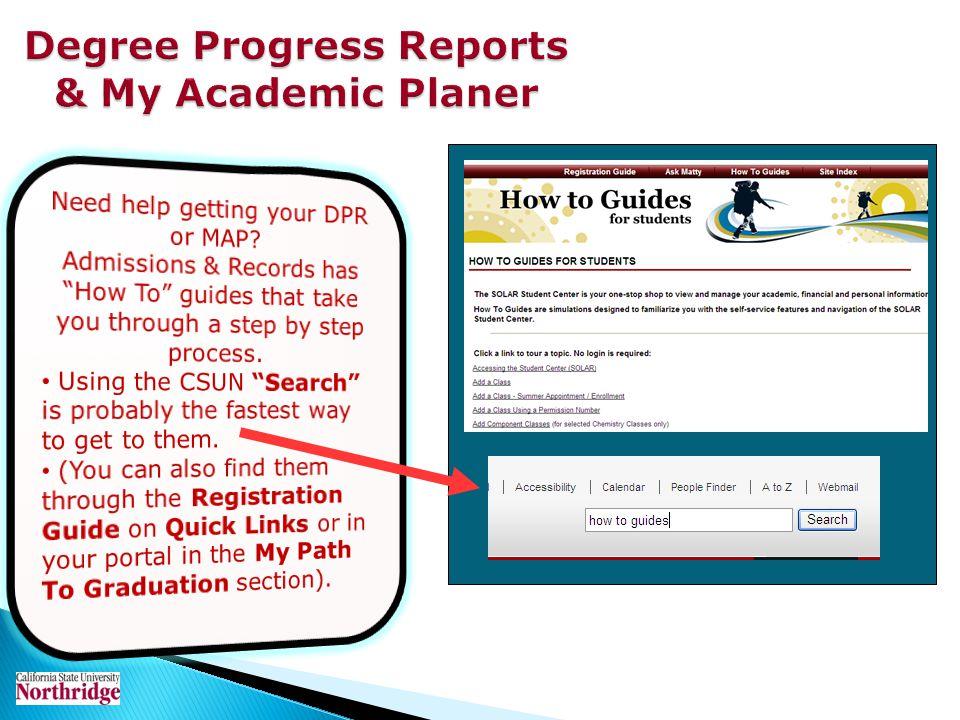 Degree Progress Reports & My Academic Planer
