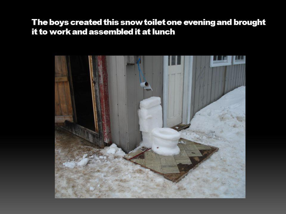 The boys created this snow toilet one evening and brought it to work and assembled it at lunch