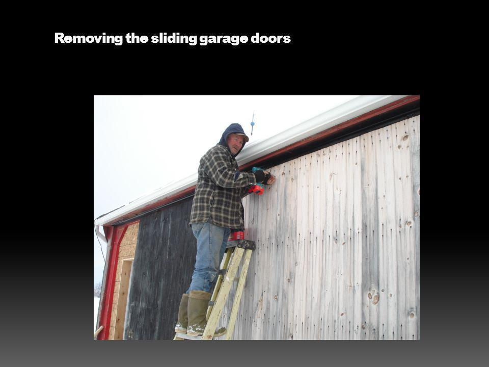 Removing the sliding garage doors