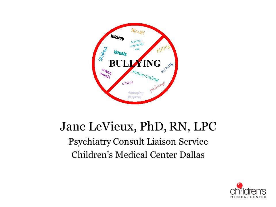 What is Bullying An Imbalance of power Repeated and systematic harassment and attacks on others Perpetrated by individuals or groups Source: Health Resources and Services Administration National Bullying Campaign, 2004