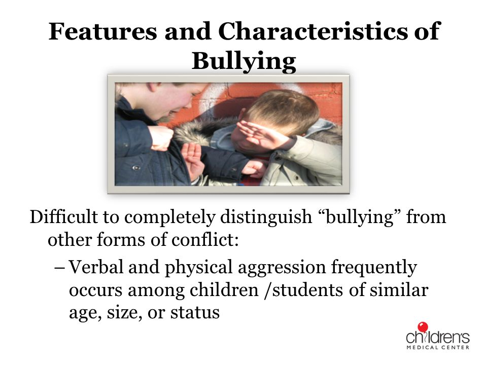 Adult Responses To Bullying Bullying is often perceived as a harmless rite of passage that all children will experience Unless bullying is likely to lead to physical injury, many adults believe it is best left to be resolved by children and their peers
