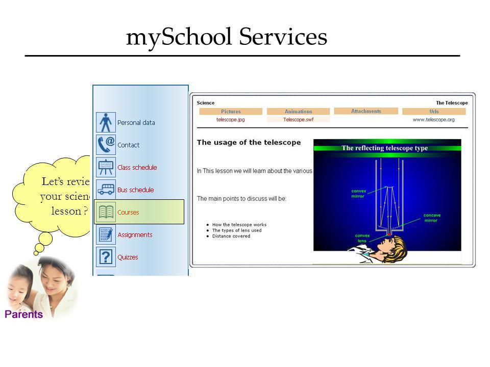 mySchool Services Lets review your science lesson ?
