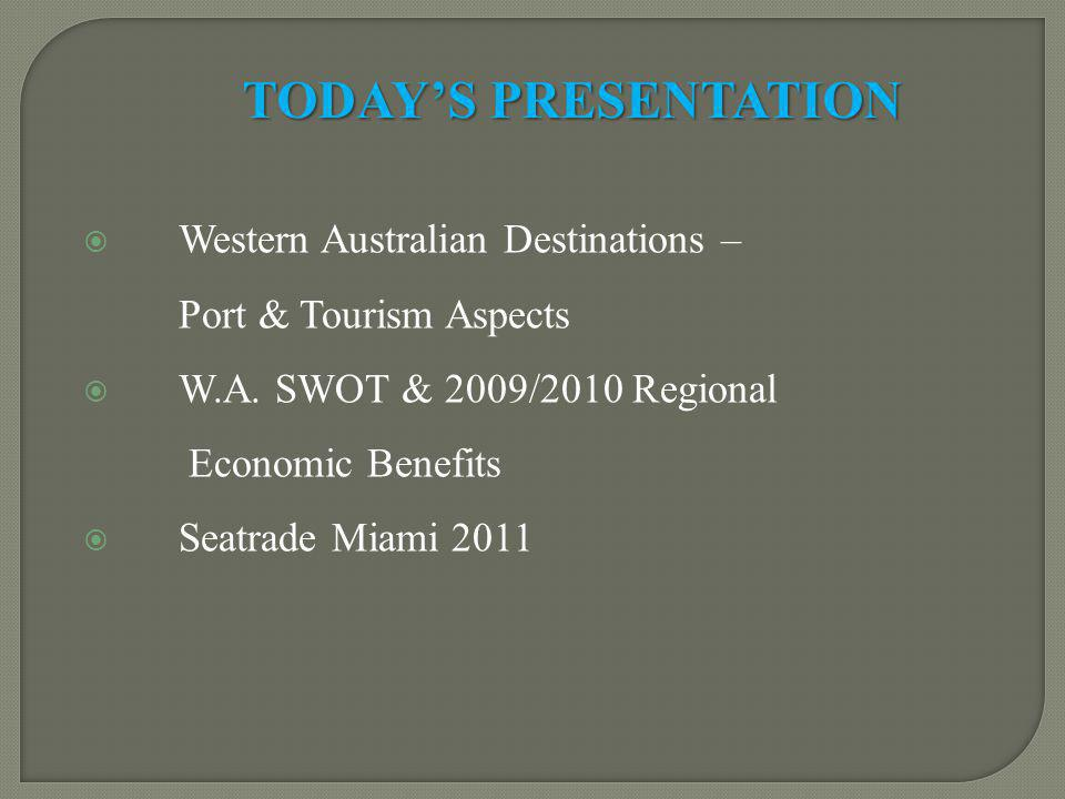 Western Australian Destinations – Port & Tourism Aspects W.A.