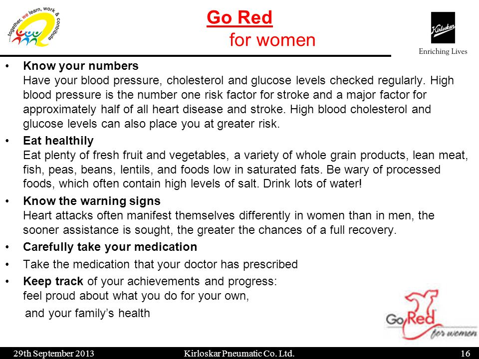 Go Red for women Know your warning signs: Minutes matter, and fast action can save lives.