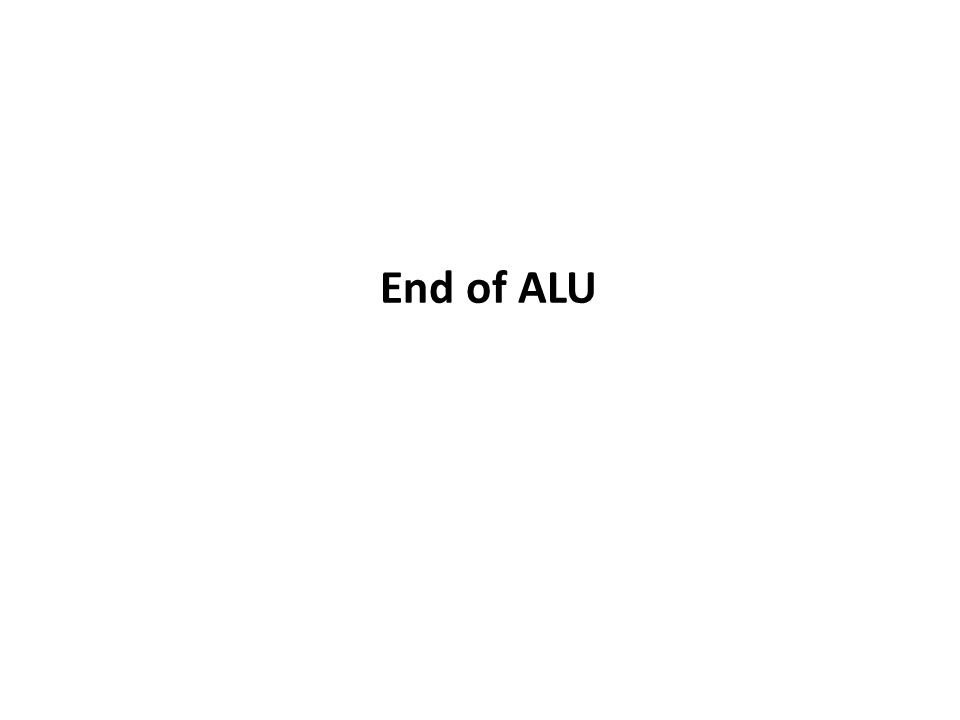 End of ALU