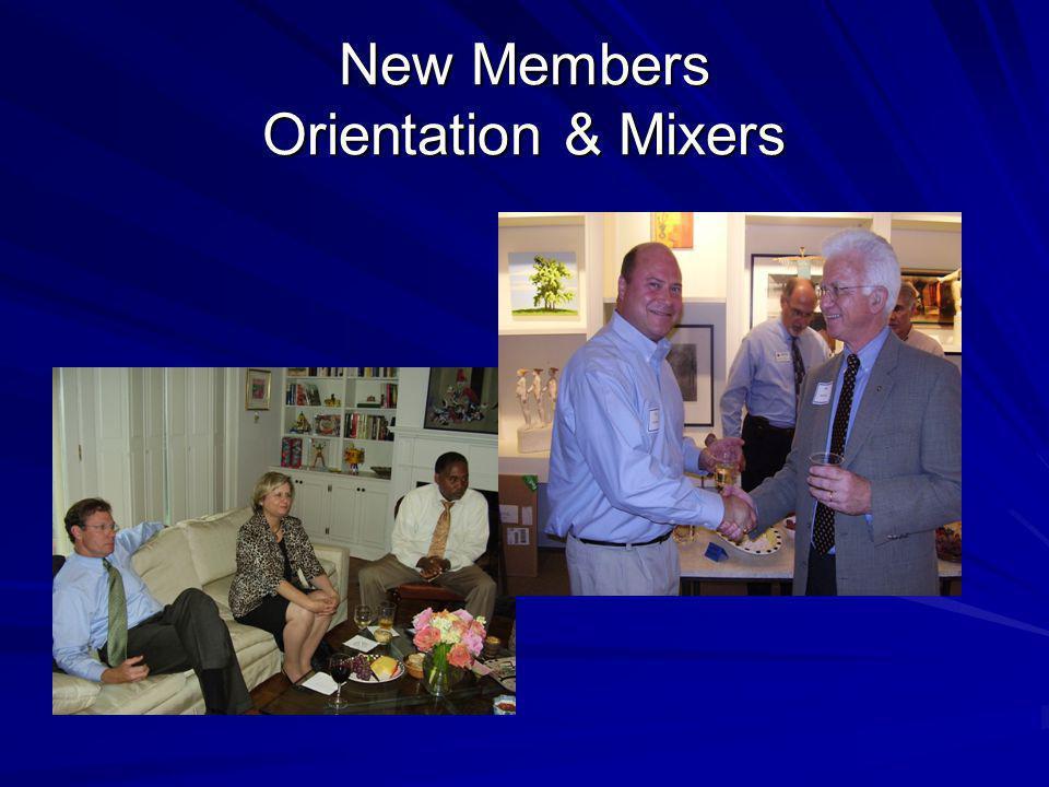 New Members Orientation & Mixers