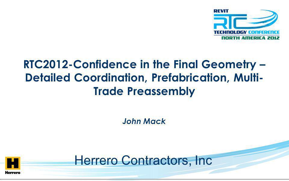 John Mack VDC / BIM Department Manager at Herrero Contractors, Inc.