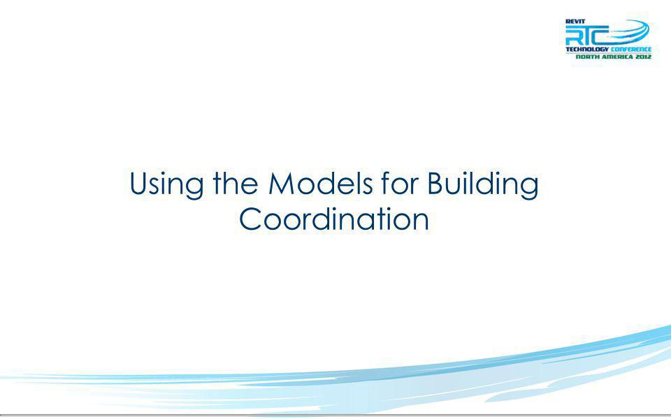 Using the Models for Building Coordination