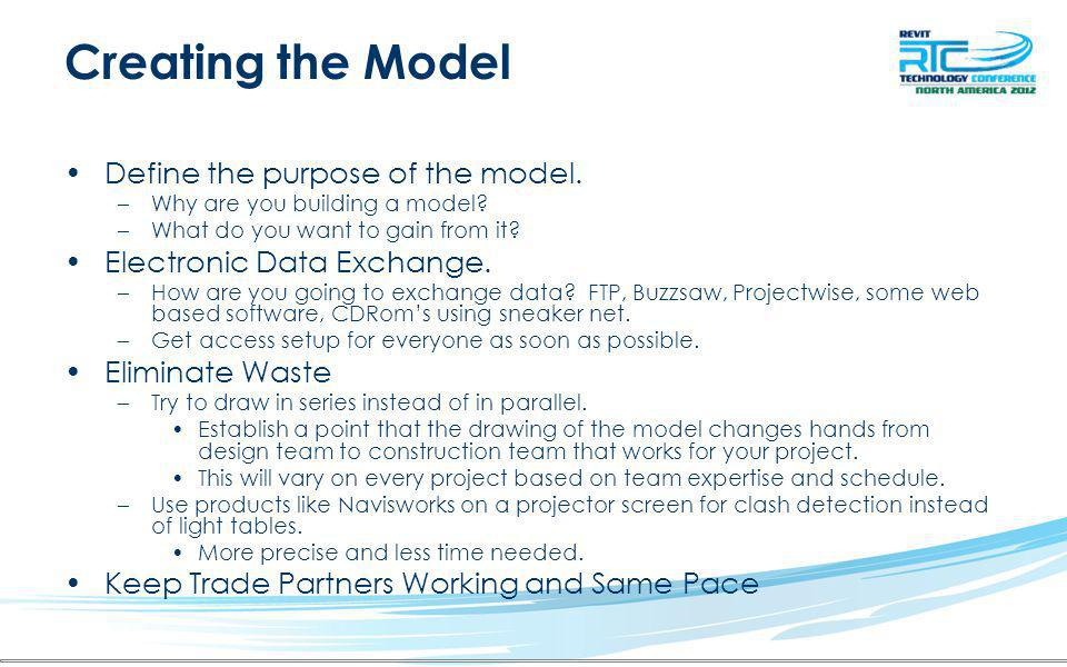 Creating the Model Define the purpose of the model.