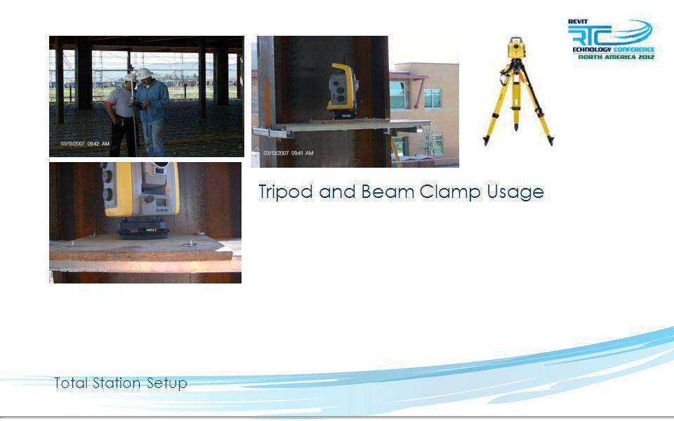 Total Station Setup Tripod and Beam Clamp Usage