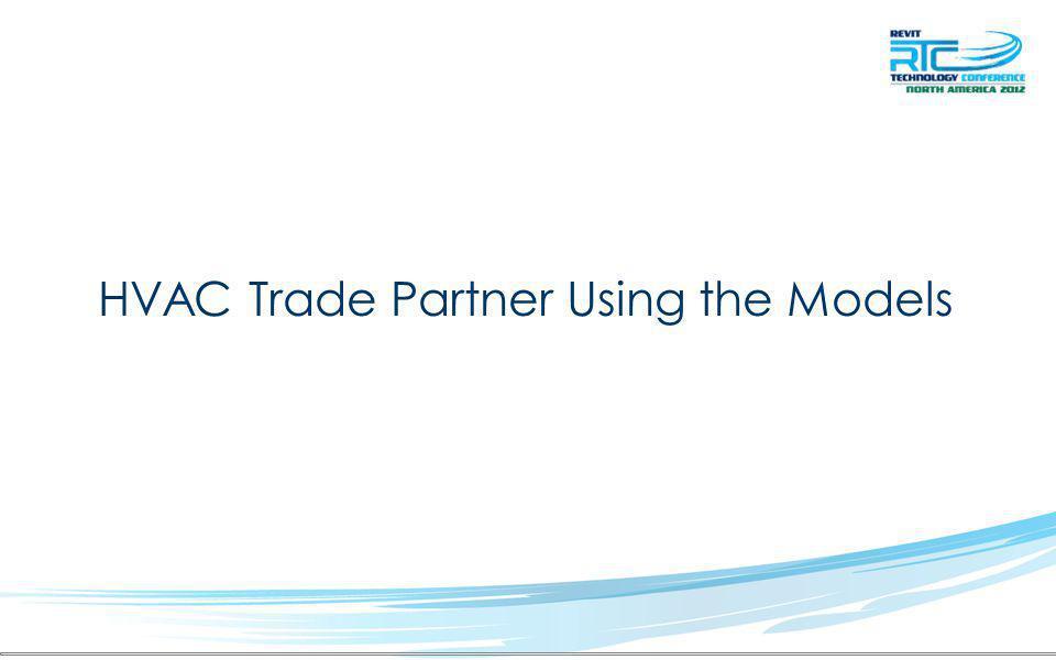 HVAC Trade Partner Using the Models