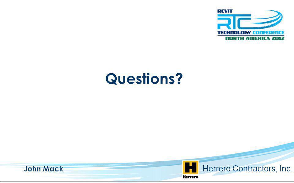 Questions John Mack Herrero Contractors, Inc.
