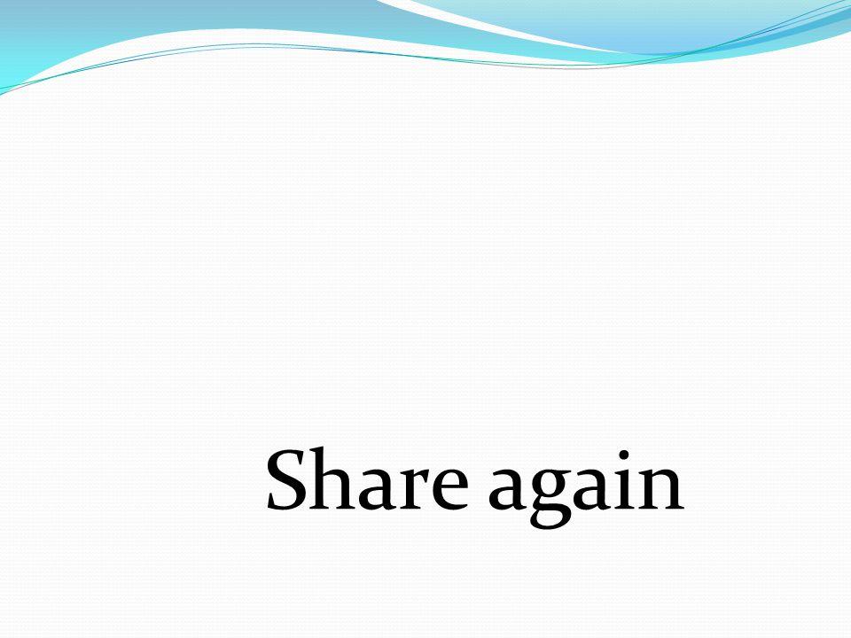 Share again